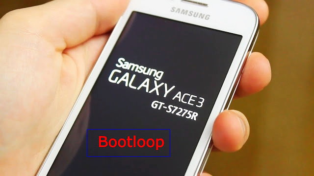 Cara mengatasi Hp Samsung Galaxy ace 3 Bootloop