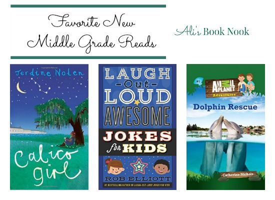 Favorite New Middle Grade Reads