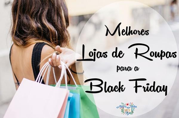 Melhores Lojas de Roupas para a Black Friday e Como se Preparar