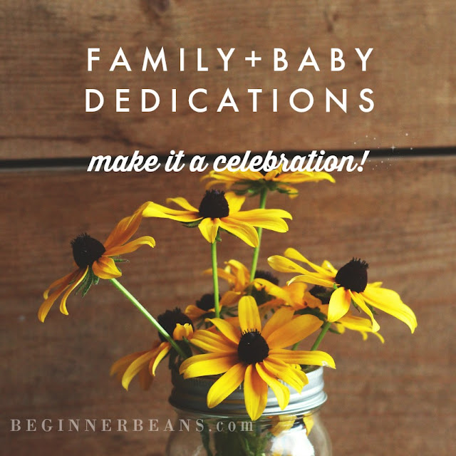 Family + Baby Dedication Ideas to Make it a Celebration