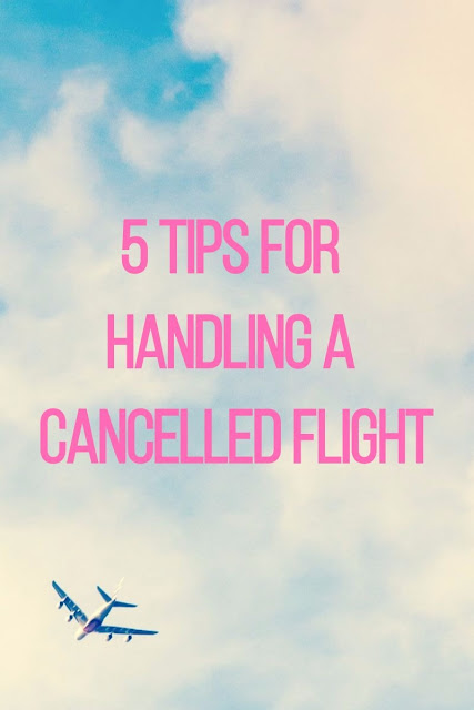 5 Tips For Cancelled Flights