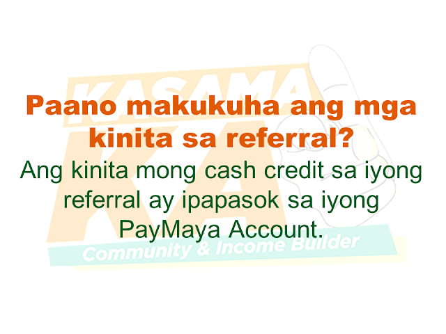"Do you know someone who is struggling financially?   Or someone who is having difficulty in paying their rents, mortgage, and bills. Do you wish you can do something but you are also in a similar situation? Do you know that you can help them loan the money they need and earn for yourself at the same time? Good thing there is a way where you won't be resorting to just any kind of lending system such as ""5-6"", a scheme that usually fries you by your own oil by collecting high-interest rate.   Advertisement       Sponsored Links         With this necessity in mind, a group of companies has started a new lending system that will help every Filipino solve their financial crisis and just by referring anyone to avail the loan, you can also earn.    KasamaKA is a community and an income builder program where every member may refer an applicant to avail any of their products like a loan, insurance, investment, savings, payments, layaway, etc.  Anyone get to earn up to P300 for every booked or released loan or any financial services availed by their referral.    This program is open to all Filipino who wants to be a Community Builder and to earn more.    There are two ways to join.    A. Sign-up through their website    Sign-up to www.kasamaka.com and give these detils:  -full name  -date of birth  -nationality  -present address  -source of income  -mobile number    B. Sign-up via text message    Text REG <Space><First Name>/<Last Name>/<Date of Birth, MMDDYYYY>/<Address> and send to 29292  You will get a Builder ID Code via text message if you are successfully signed up. You may already refer your friends to apply for loans and other financial services in lendr.com.ph using this Builder ID.  Lendr is an end-to-end loans origination and loans management platform that you can access via your desktop or mobile device.  Lendr utilizes industry-grade and award-winning mobile technology platform in applying and processing any type of loan. This frictionless innovative solution enables and empowers Smart, Sun TalkNText, Globe, TM and other mobile network subscribers to have a one-stop loans shop showing all loan offers of all participating banks for faster, more convenient, dynamic, secure and engaging loan application experience.  As a partner of KasamaKA program, Lendr works with different banks and financial institutions to deliver its services to Filipino people         Earnings from your referral will be credited to your PayMaya account.      To register, you must have an active and working mobile number.                  A KasamaKA builder may also apply for loans and other financial services.                KasamaKA  is built as a support to the government goal to pursue National Strategy for Financial Inclusion. Its objective is to cater the Filipinos into experiencing the presence of alternative financial service. It is also a way to disseminate financial awareness among Filipino families, keeping them away from abusive lending practices such as ""5-6"".      READ MORE:   List of Philippine Embassies And Consulates Around The World    Deployment Ban In Kuwait To Be Lifted Only If OFWs Are 100% Protected —Cayetano    Why OFWs From Kuwait Afraid Of Coming Home?   How to Avail Auto, Salary And Home Loan From Union Bank"