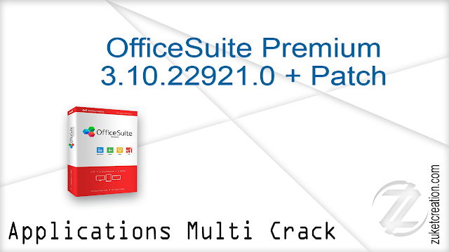 OfficeSuite Premium 3.10.22921.0 + Patch  |  145 MB