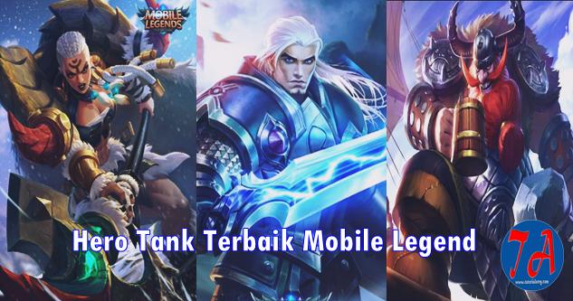Hero Tank Terbaik Mobile Legend