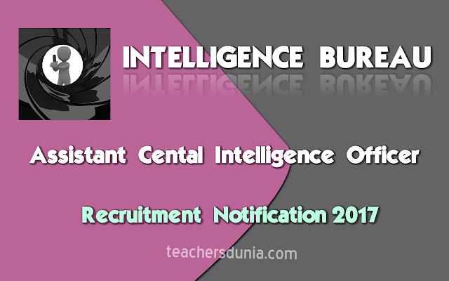 Intelligence-Bureau-ACIO-Recruitment-Notification-2017