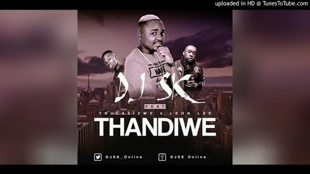 DJ SK Feat. Thulasizwe & Leon Lee