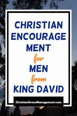 Christian encouragement for men from King David