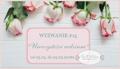 Wyzwanie  Three Wishes