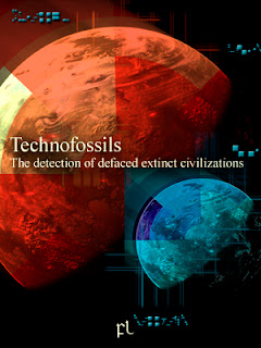 Technofossils: The detection of defaced extinct civilizations Cover