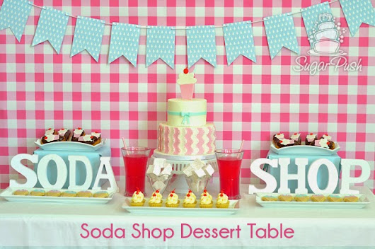 Week 16: Final Exams & Soda Shop Dessert Table at Bonnie Gordon College