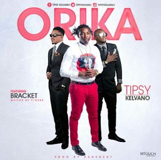 247Music: Tipsy Kelvano – ORIKA ft. Bracket ∫ @tipsykelvano
