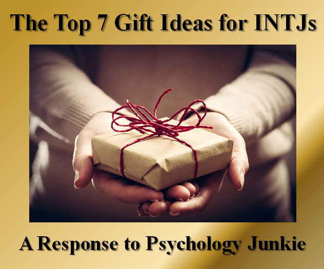 The Blog of Bryan C  Laesch: The Top 7 Gift Ideas for INTJs