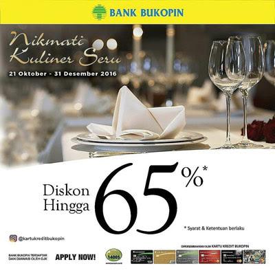 Nikmati Kuliner Seru Diskon Hingga 65% Bank Bukopin – Jakarta