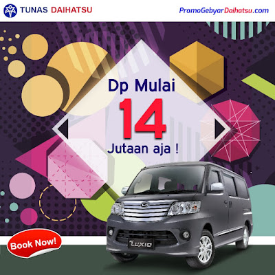 Promo Kredit Daihatsu Luxio September 2017