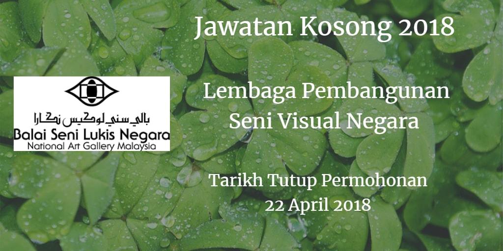 Jawatan Kosong Lembaga Pembangunan Seni Visual Negara 22 April 2018