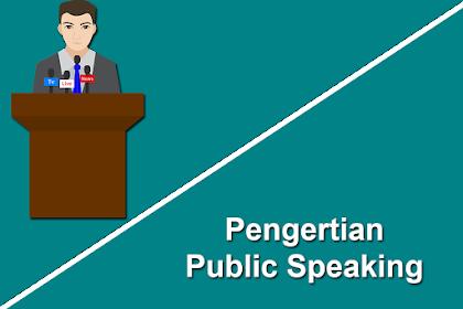 Public Speaking Adalah - Pengertian Public Speaking Secara Mendasar