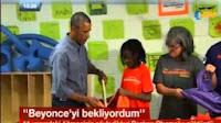 Beyonceyi Bekliyordum Diyen Kız ve Obama