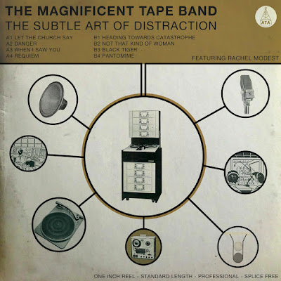 The Magnificent Tape Band - The Subtle Art Of Distraction album cover