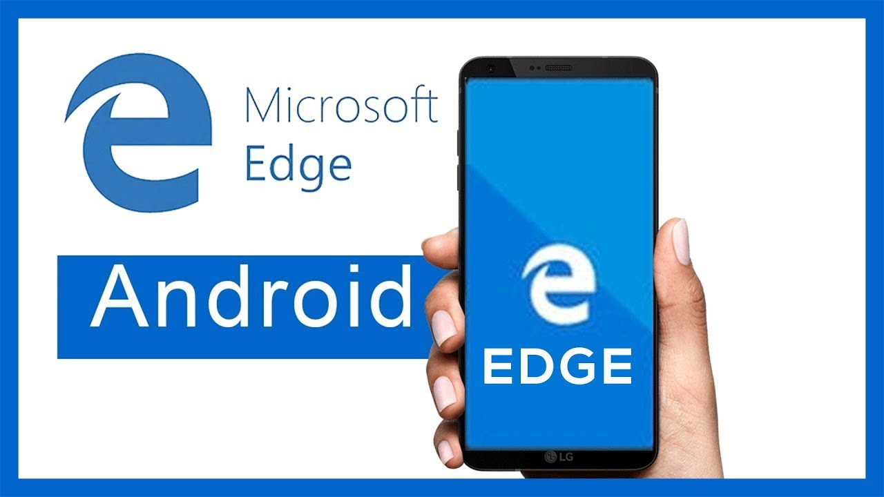 Edge-Android-Video