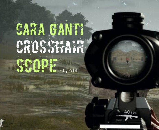cara mengganti crosshair scope pubg mobile
