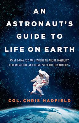 An Astronaut's Guide to Life on Earth by Chris Hadfield – Book Cover