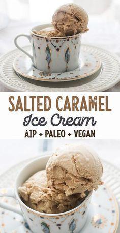 Salted Caramel Ice Cream (AIP, Paleo, Dairy Free)