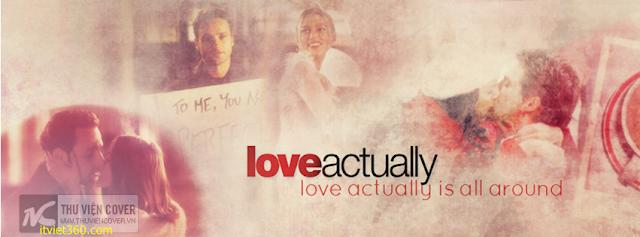Ảnh bìa Facebook tình yêu đẹp, buồn, Cover FB Love timeline, love actually, ảnh bìa dễ thương