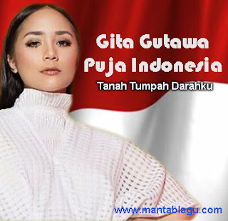 Gita Gutawa Tanah Tumpah Darahku
