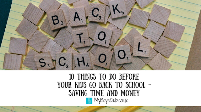 10 Things To Do Before Your Kids Go Back to School - Saving Time and Money