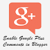 How to Enable Google Plus Comments in Blogger