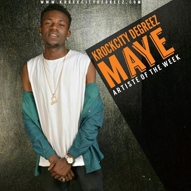 Artiste Of The Week - Maye