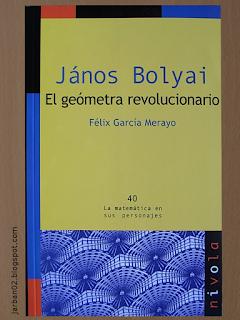 jarban02_pic040: János Bolyai. El geómetra revolucionario de Félix García Merayo