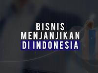 Beberapa Bisnis yang Paling Menjanjikan di Indonesia