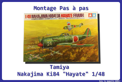Montage KI-84 Hayate Tamiya 1/48