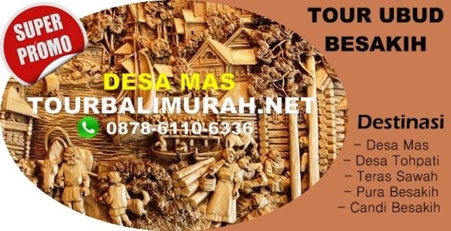 paket tour bali murah, Desa Mas bali, Ubud Besakih Tour