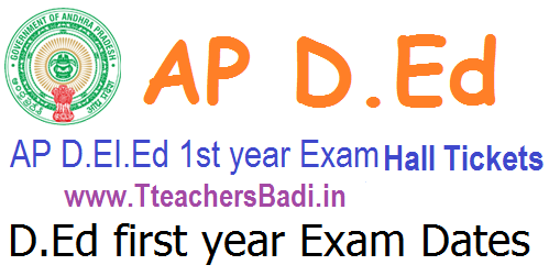 AP D.Ed/ D.El.Ed 1st year Exam Hall tickets @bse.ap.gov.in