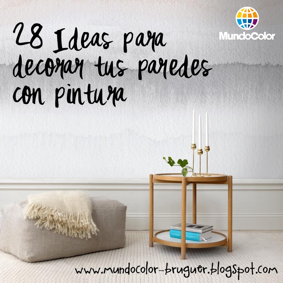 El blog de MundoColor 28 IDEAS PARA DECORAR TUS PAREDES CON PINTURA