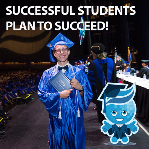 Image of a young graduate on stage, next to Rio Salado mascot Splash standing next to him in graduation attire.  Text: Successful students plan to succeed