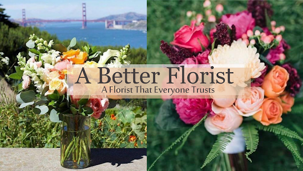 A Florist That Everyone Trusts - A Better Florist