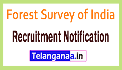 Forest Survey of India FSI Recruitment Notification