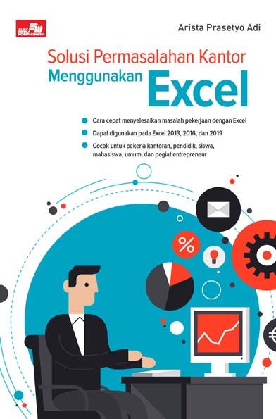 Buku Solusi Permasalahan Kantor Menggunakan Excel