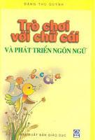 Trò chơi với chữ cái và phát triển ngôn ngữ ở trẻ em