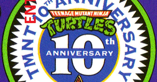 TMNT Entity 10th Anniversary Retrospective