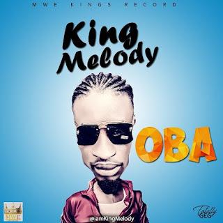 King Melody – OBA