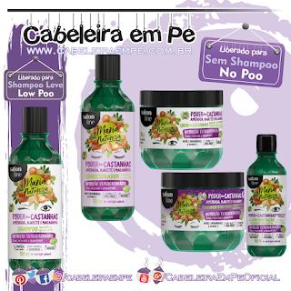 Linha Maria Natureza Poder das Castanhas - Salon Line (Shampoo Low Poo) --- (Condicionador, Máscaras e óleo para umectação liberados para No Poo)