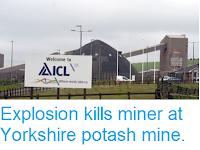 http://sciencythoughts.blogspot.com/2016/06/explosion-kills-miner-at-yorkshire.html