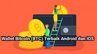 5 Aplikasi Wallet Bitcoin Terbaik di HP Android dan iOS, Dijamin Aman!