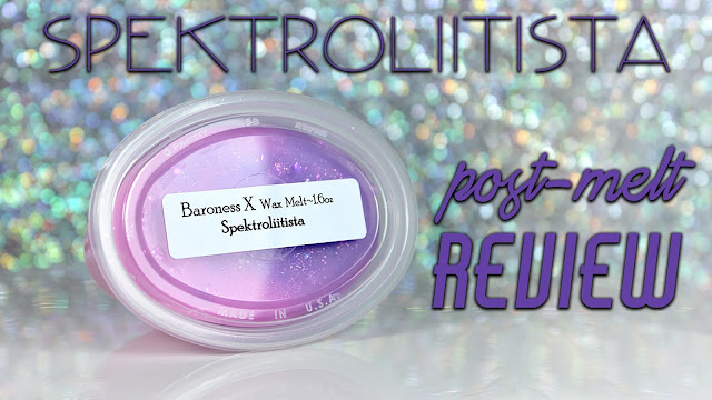 Baroness X Spektrolitiista | Post-Melt Review