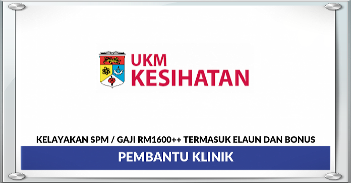 Jawatan Kosong Terkini Di Ukm Kesihatan Sdn Bhd 29 April 2019 Jawatan Kosong Kerajaan 2020 Terkini