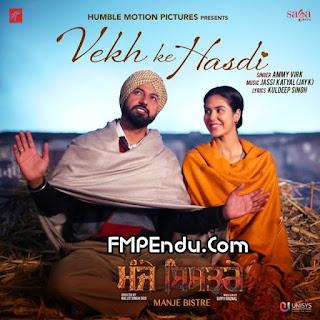 Vekh Ke Hasdi Ammy Virk Songs